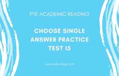 PTE Academic Reading- MCQ - Choose Single Answer Practice Test 15