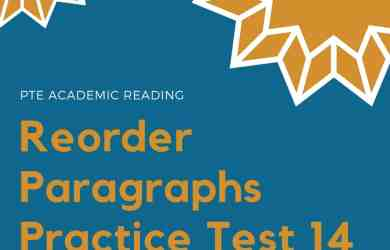 PTE Academic Reading: Reorder Paragraphs Practice Test 14