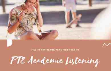 PTE Academic Listening- Fill in the blank Practice Test 05