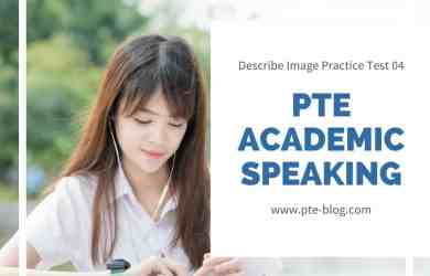 PTE Academic Speaking - Describe Image Practice Test 04