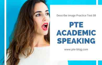 PTE Academic Speaking : Describe Image Practice Test 08