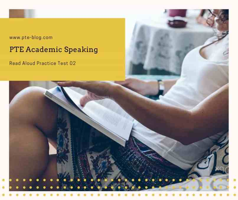 PTE Academic Speaking: Read Aloud Practice Test 02