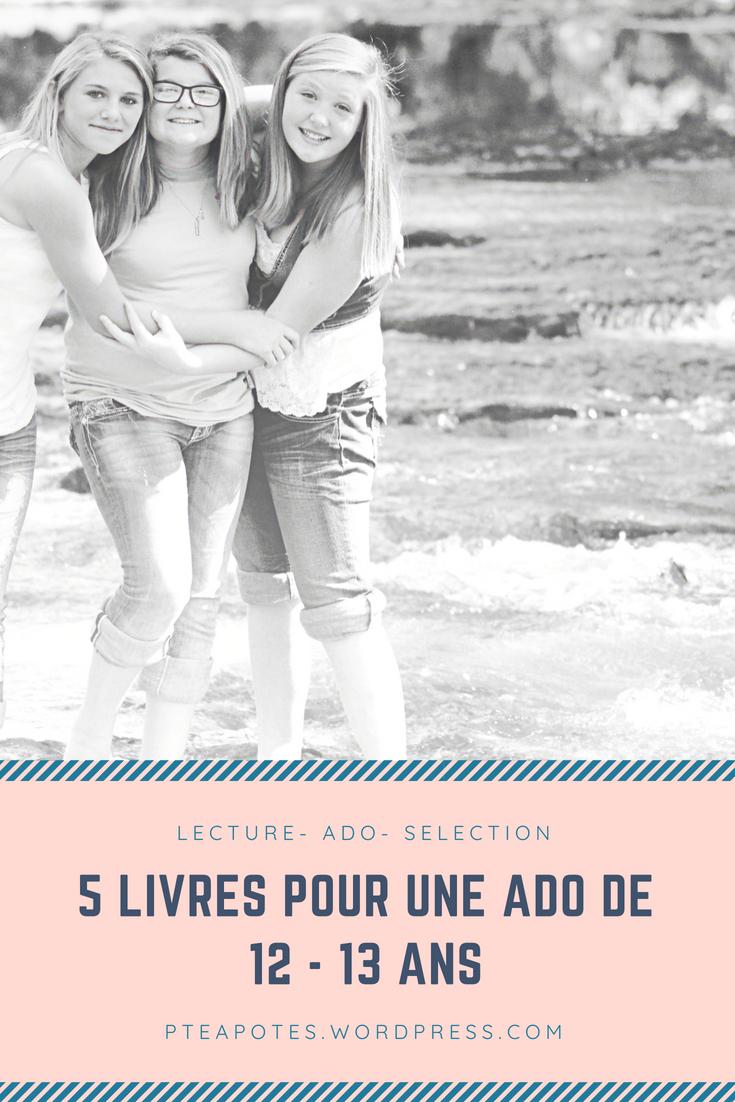 Livre Pour Fille De 13/14 Ans : livre, fille, 13/14, Livre, Choisir, Lectures, Validées, Fille