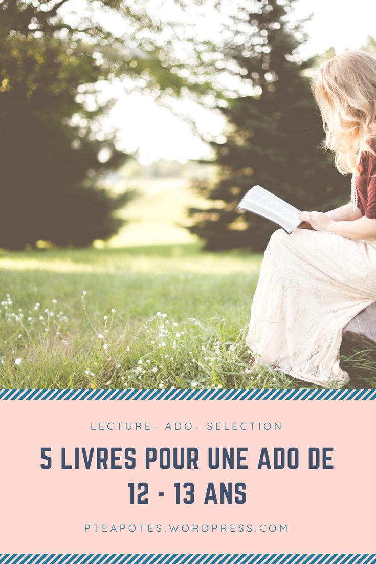 Livre Pour Ado Fille 13 Ans : livre, fille, Livre, Choisir, Lectures, Validées, Fille