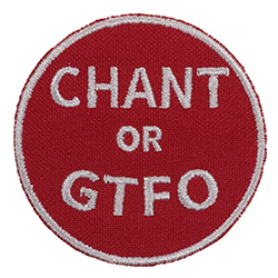Chant or GTFO: White on Red