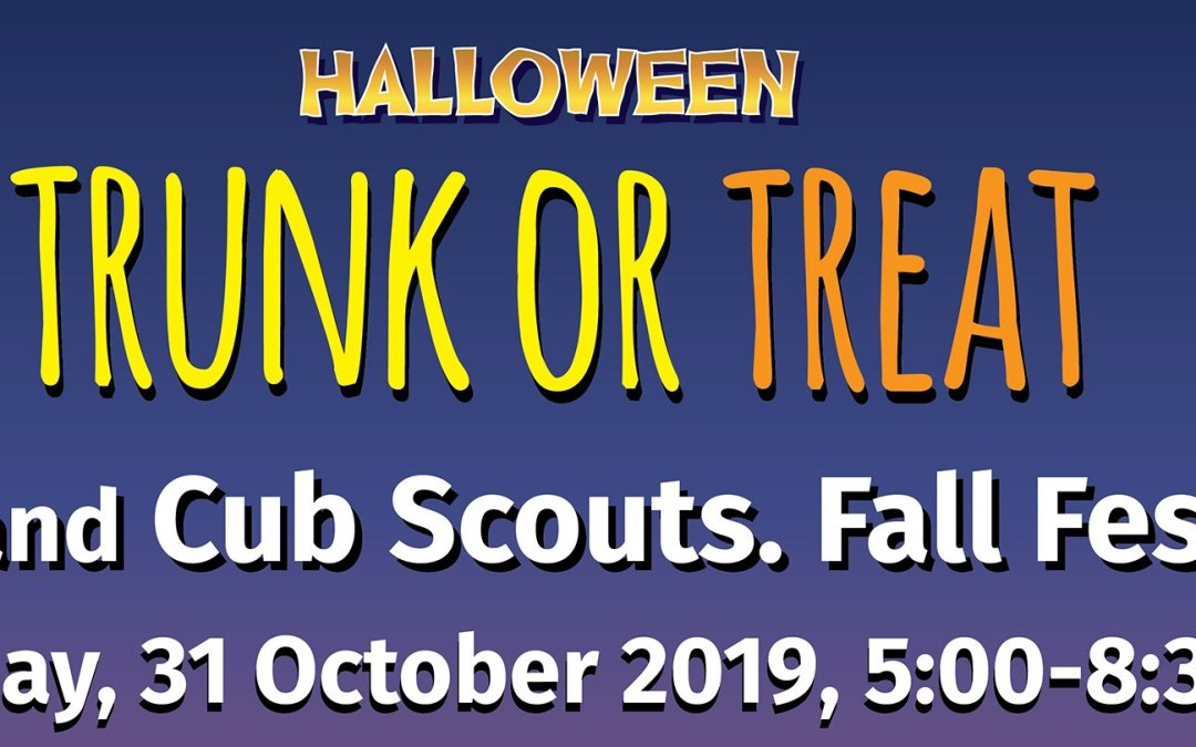 PSC and Cub Scouts Trunk or Treat: Fall Festival