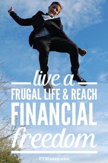 Find out what it means to live frugally. PT explains the mindset you need to save money all the time by training yourself to be frugal. It takes intention and determination, but can make all the difference in your finances.
