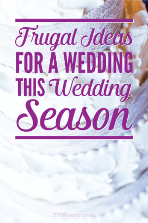 The Crazy Frugal Things We Did for Our Wedding