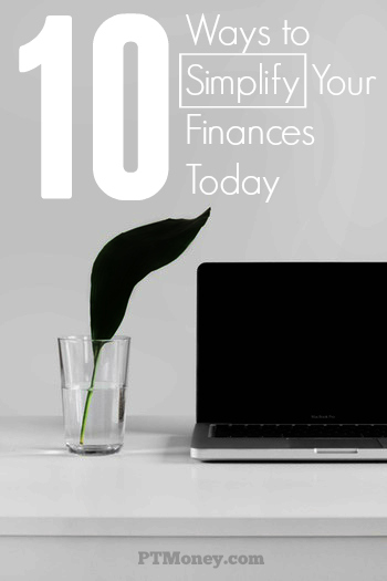 Below are 10 simple ways to cut down on the amount of time you spend on your finances and make your personal finances easier to control.