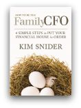 Book Review: How to Be the Family CFO by Kim Snider