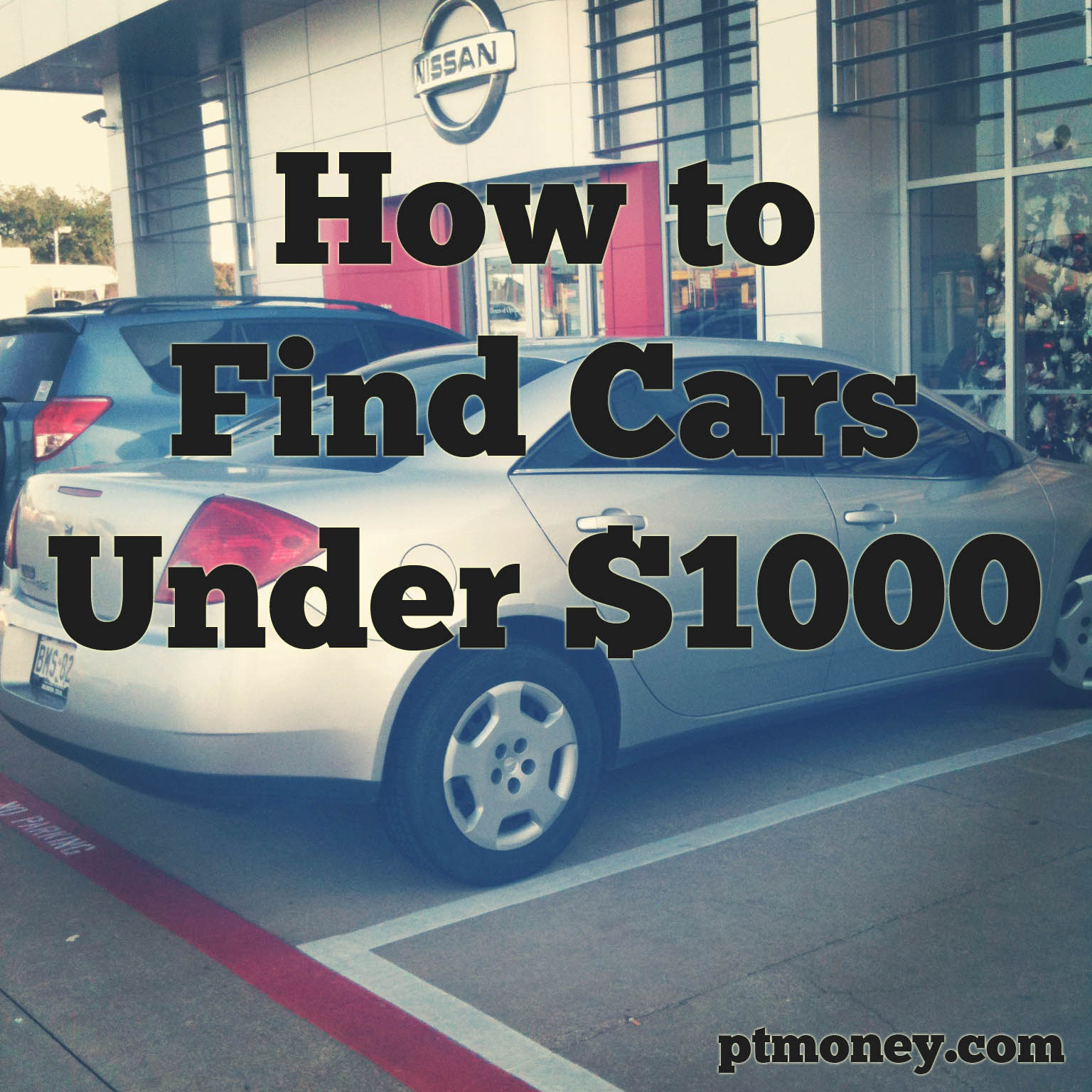 How to Find the Absolute Best Cars Under $1 000