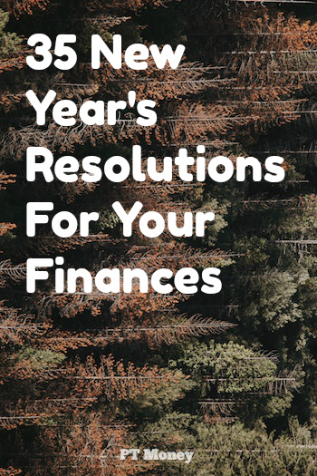 New Years Resolutions: I've provided a huge list of potential financial goals for you to set in the New Year.