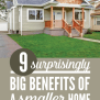 9 Big Benefits Of Downsizing To A Smaller Home Pt Money