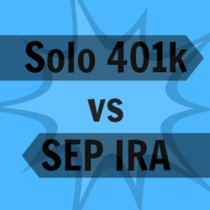Solo 401k vs SEP IRA