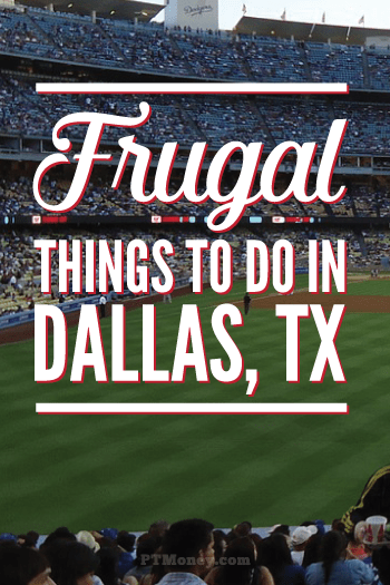 Fun And Frugal Things To Do In Dallas Texas PT Money - 10 things to see and do in dallas