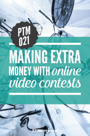 PTM 021 – Making Extra Money with Online Video Contests