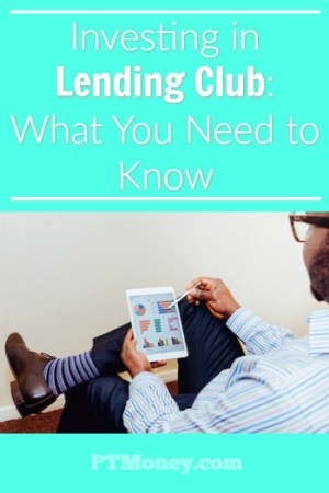 Investing in Lending Club: What You Need to Know