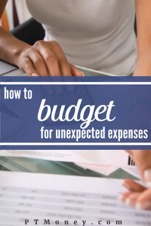 How to Budget for Your Unexpected Expenses