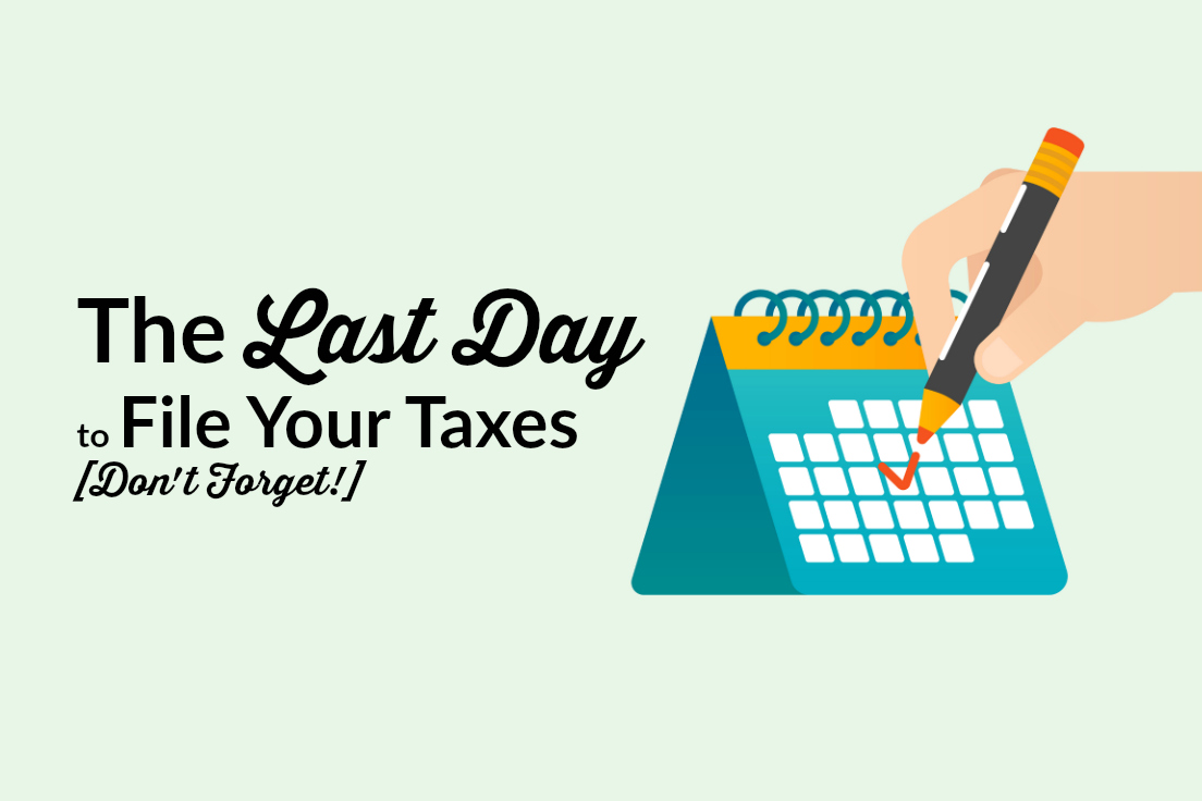 Last Day to File Taxes
