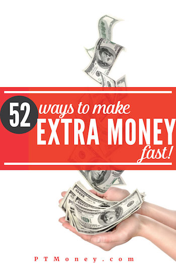 52 Easy Ways to Make Extra Money Fast in 2018