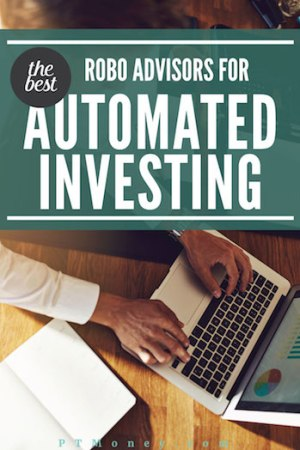 The Best Robo Advisors (2017 Update) for Automated Investing