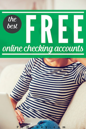 Free Online Checking Accounts [Stop Paying Fees] | PT Money