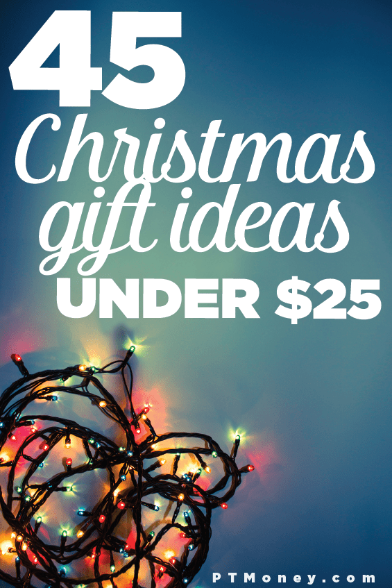 45 Christmas Gift Ideas Under $25 They'll Love