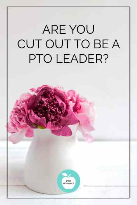 Are you cut out to be a PTO leader?    PTOAnswers.com
