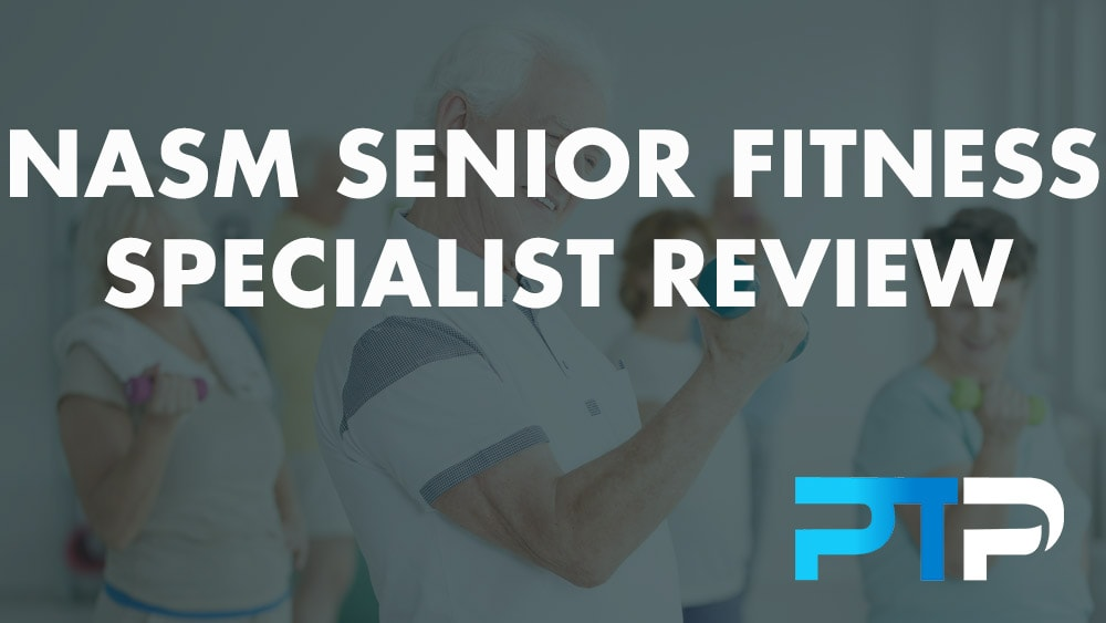 NASM Senior Fitness Specialist Review