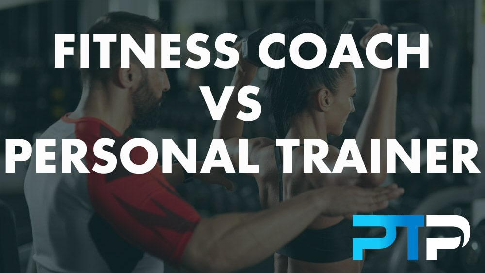 Fitness Coach vs Personal trainer