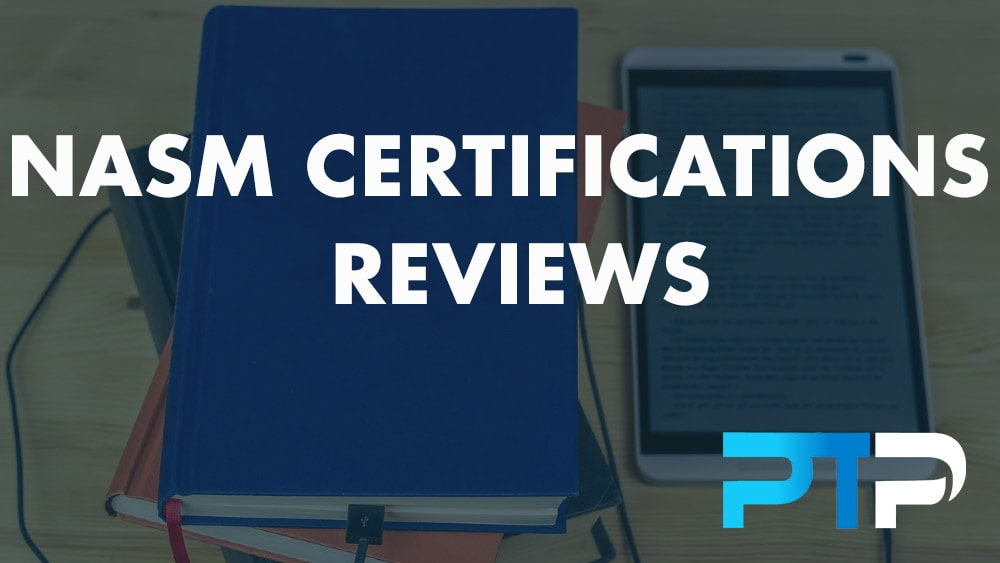 NASM Certifications Reviews
