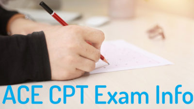 ACE CPT Exam FAQ - ACE exam pass rate, Test difficulty, and Info