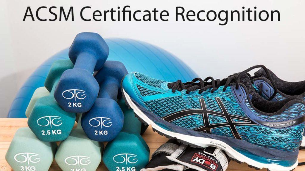 ACSM Certification recognition