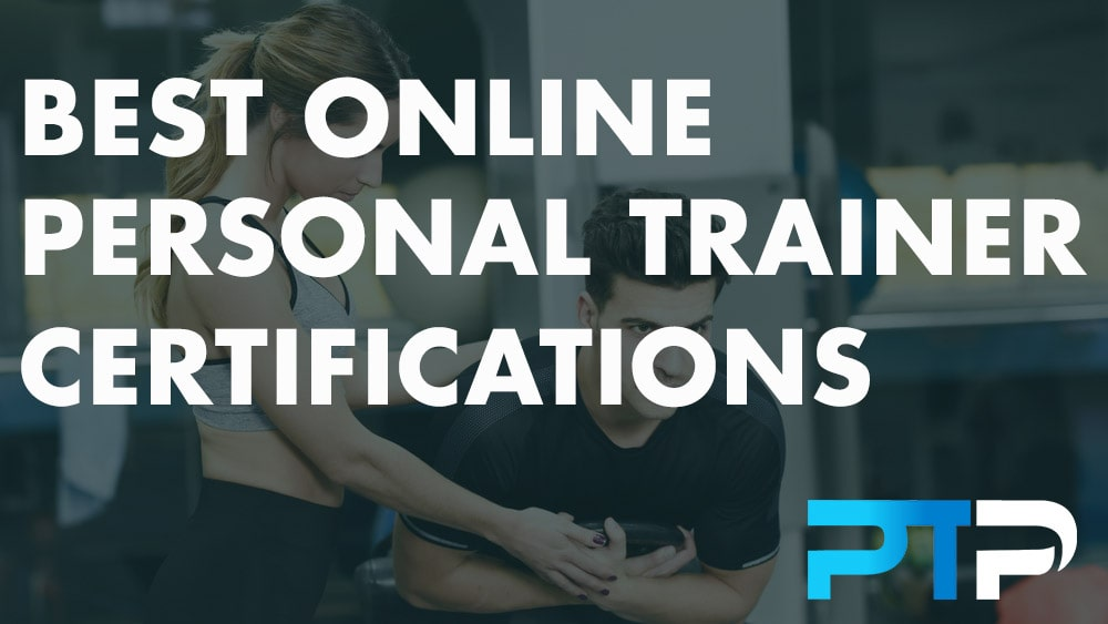 Best Online Personal Trainer Certifications