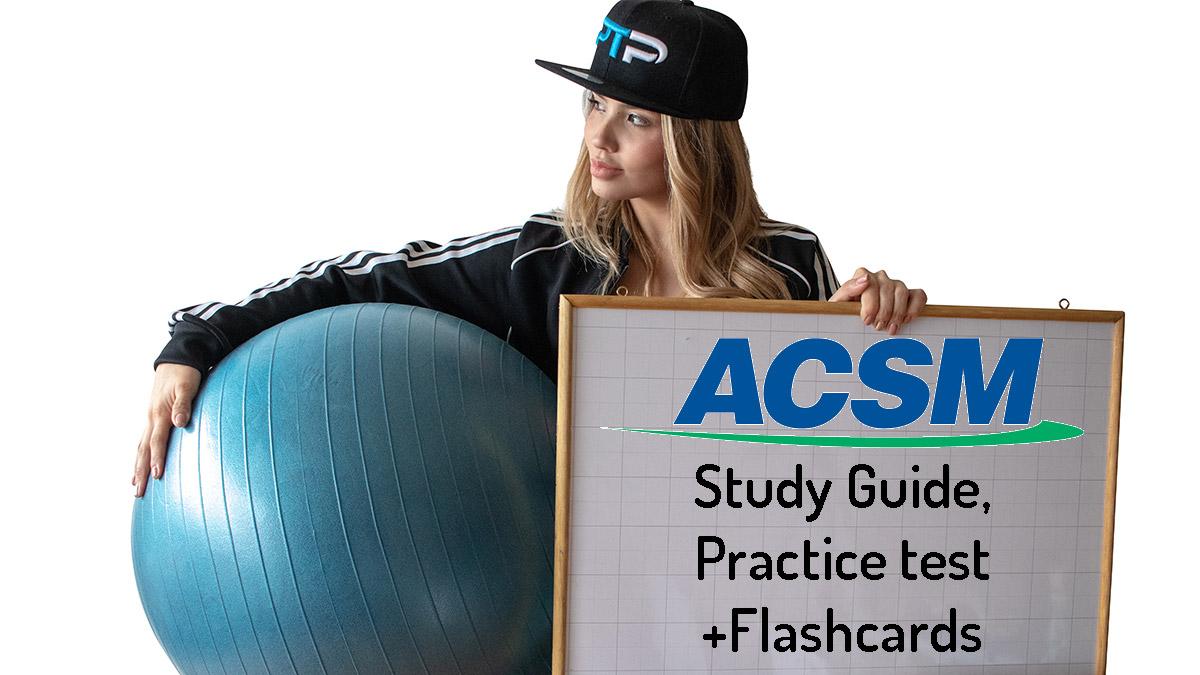 FREE ACSM Study Guide + ACSM Practice test + Flashcards