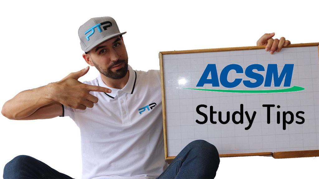 ACSM Study Tips