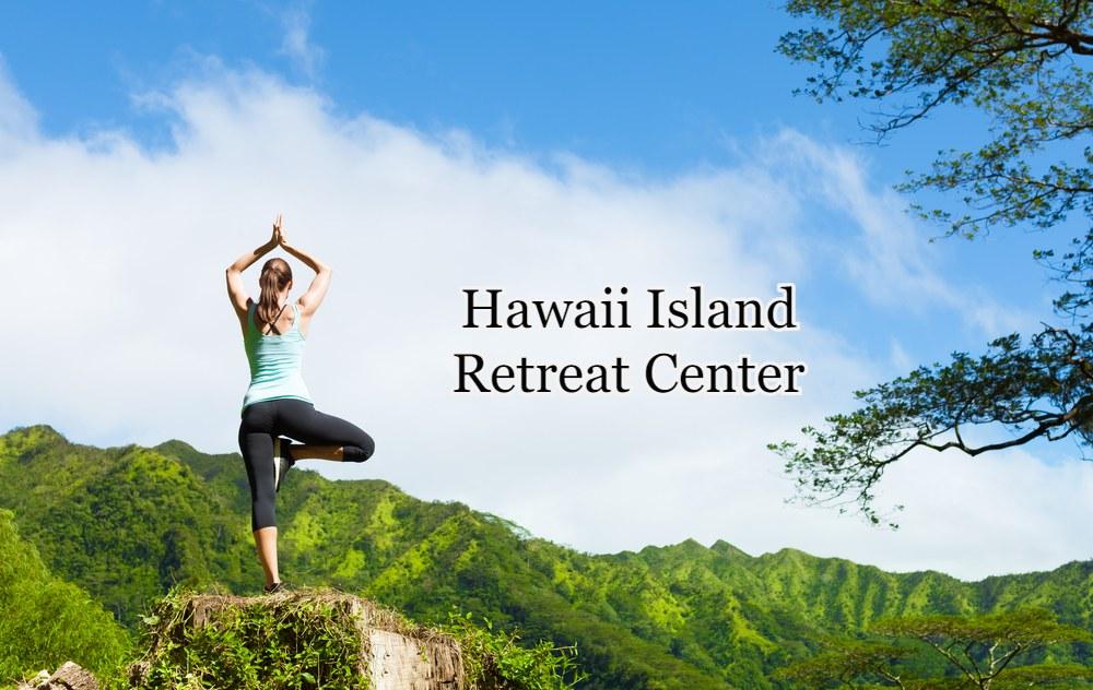 Hawaii Island Retreat Center