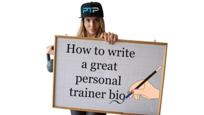 Personal Trainer Bio - How to Write A Great One!