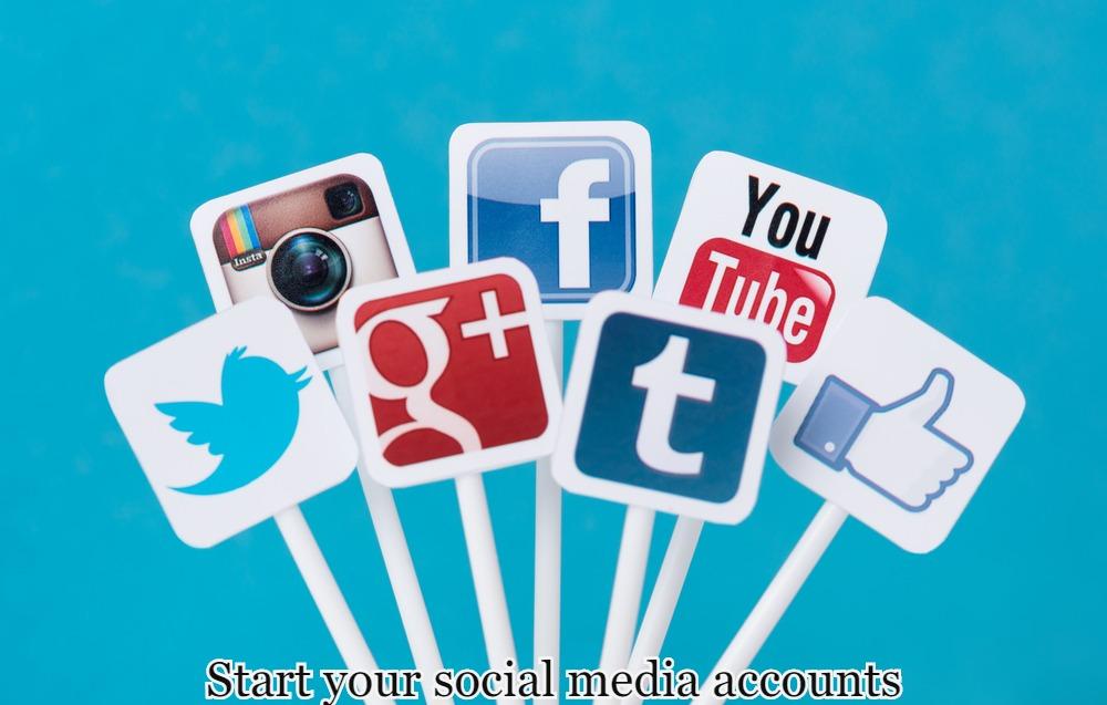 Start your social media accounts