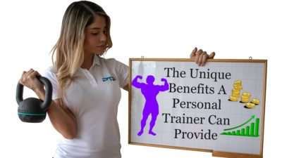The Unique Benefits A Personal Trainer Can Provide