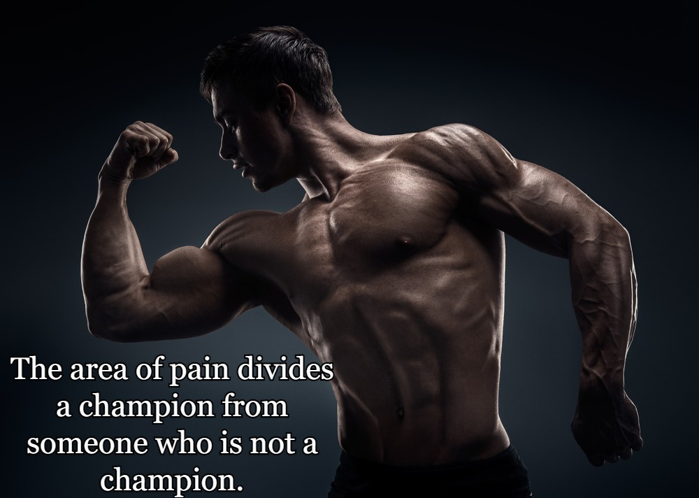 The area of pain divides a champion from someone who is not a champion.