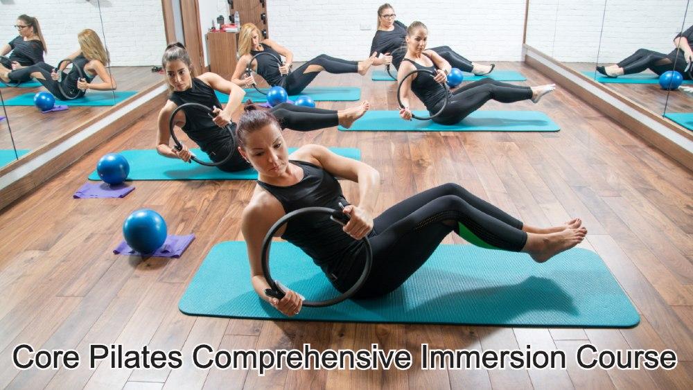 Core Pilates Comprehensive Immersion Course