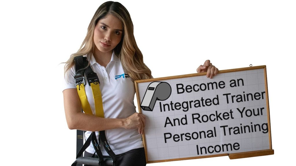Become an integrated trainer and rocket your personal training income