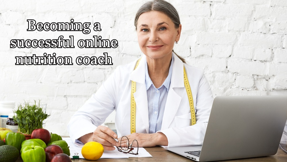 Becoming a successful online nutrition coach