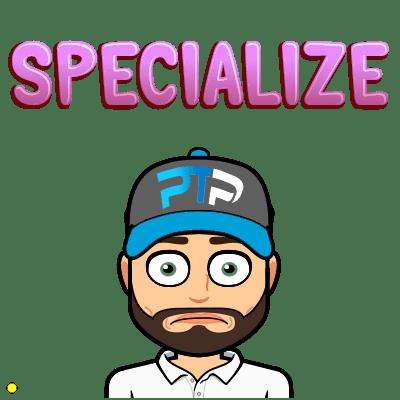 Specialize