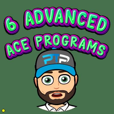 6 advanced ACE programs