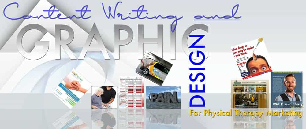 Physical Therapy Marketing & Advertising   Physical Therapy Websites   Content & Graphic Design