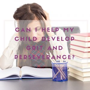 Teaching grit and perseverance to kids with ADHD