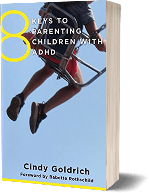 Cindy Goldrich Book - 8 Keys to Parenting Children with ADHD