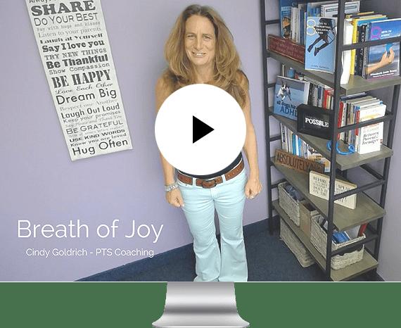 PTS Coaching - Cindy Goldrich - Video Breath of Joy